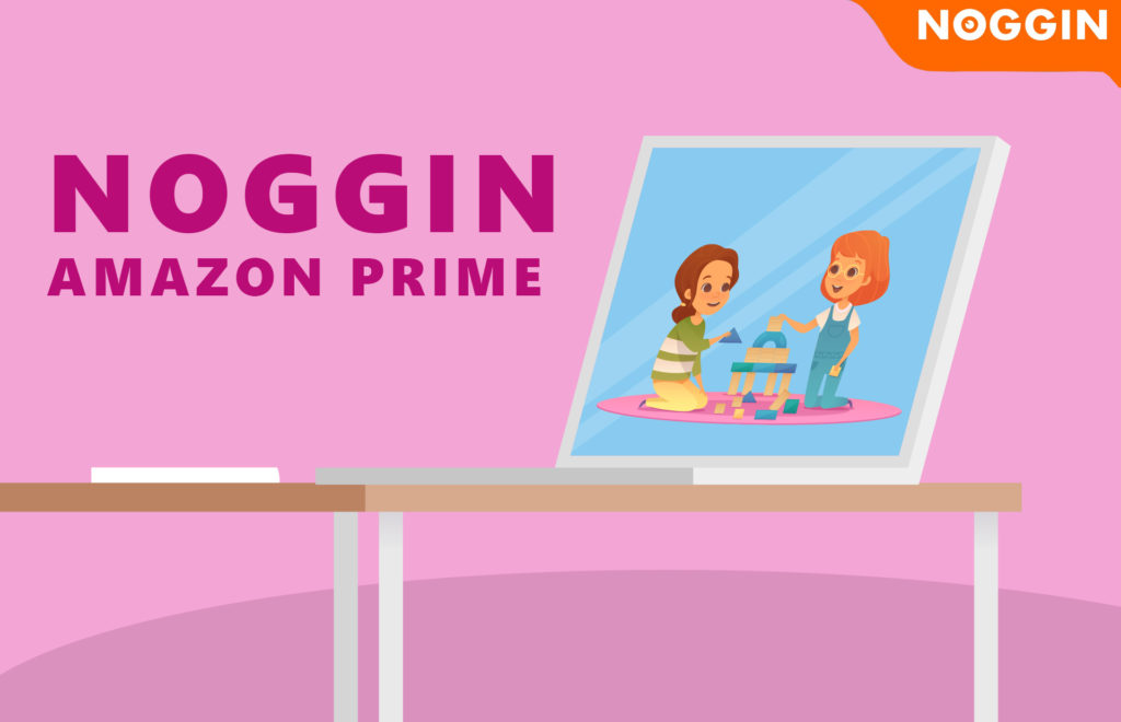 Noggin Amazon Prime