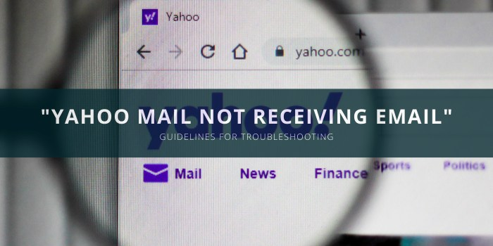 Yahoo Emails not receiving email