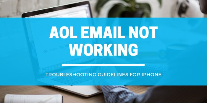 Aol Email Not Working On Iphone
